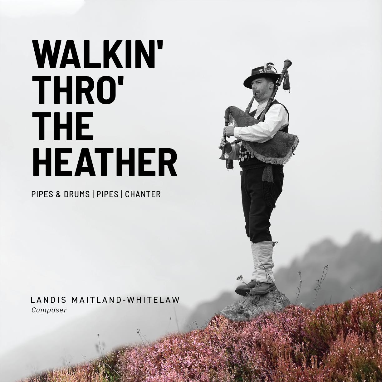 Landis Maitland-Whitelaw - Walkin' Thro' the Heather EP