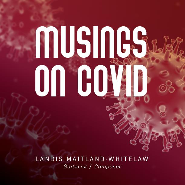 Musings on Covid